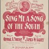 Sing me a song of the South