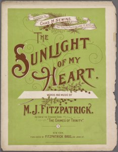 The sunlight of my heart / words and music by M.J. Fitzpatrick.
