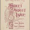 Sweet, sweet love