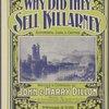 Why did they sell Killarney