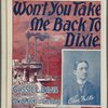 Won't you take me back to Dixie