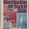 Won't you take me back to Dixie