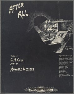 After all / words by G.H. Kerr ; music by Howard Webster.