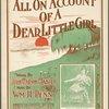 All on account of a dear little girl