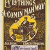 Ev'rything's a-comin' mah way
