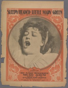 Sleepy-headed little Mary Green / words and music by George W. Gage.