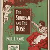 The sunbeam and the rose