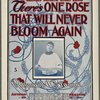 There's one rose that will never bloom again