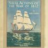 Naval Actions of the War of 1812.