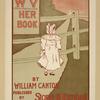 W.V. Her Book