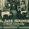 """The jazz hounds""."