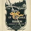 The Bow of Orange Ribbon, A Romance of New York.