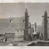 Thèbes. Louqsor [Luxor]. Vue de l'entrée du palais.