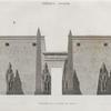 Thèbes. Louqsor [Luxor]. Élévation de la façade du palais.