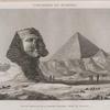Pyramides de Memphis. Vue du Sphinx et de la Grande Pyramide, prise du sud-est.