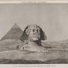 Pyramides de Memphis. Vue du Sphinx et de la seconde pyramide, prise du levant.