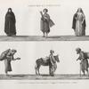 Costumes et portraits. 1-4. Costumes de femmes et de marchands; 5. Saqqâ ou porteur d'eau; 6. Ânier.