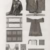 Vases, meubles et instrumens. 1-3. Robe d'almé en soie rouge; 4. Borqo'ou voile; 5. Robe commune; 6-8. Couvertures en soie; 9. Ceinture; 10. Aiguille.