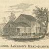 Colonel Jameson's Head-quarters.