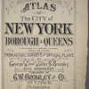 Atlas of the City of New York, Borough of Queens, Long Island City, Newtown, Flushing, Jamaica, Far Rockaway, from actual surveys and official plans