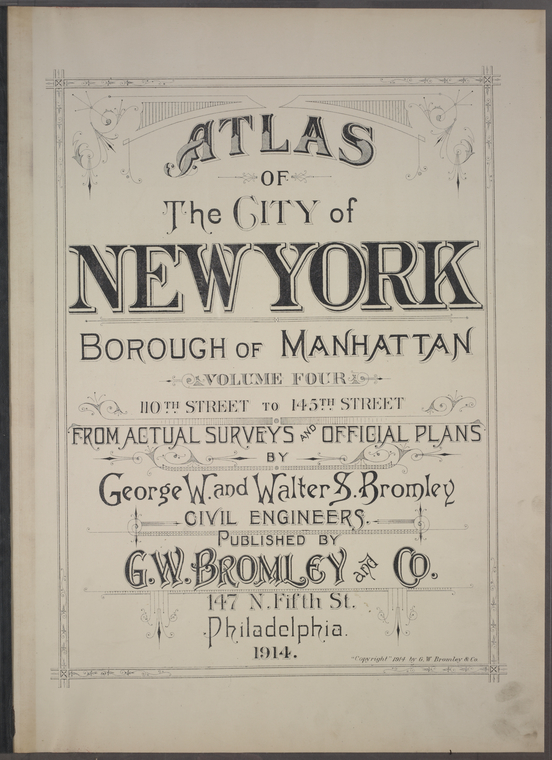 Atlas of the City of New York, Borough of Manhattan / from actual surveys and official plans by George W. and Walter S. Bromley.