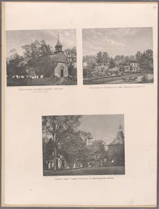 Old Dutch Church, Sleepy Hollow, erected 1699 - Residence of A.B. Baylis Esqr., Bedford Village, N.Y. - 'Sunny Side' Former Residenceof Washington Irving.
