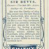 Sir Bevys.