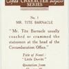 Mr. Tite Barnacle.