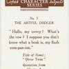 The Artful Dodger.
