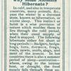 Do you know why some animals hibernate?
