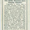 Do you know why belfry windows have sloping boards?