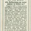 Do you know why reflections on water appear to follow us?