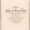 Map of the city of Brooklyn : being the former cities of Brooklyn & Williamsburgh and the town of Bushwick, as consolidated January 1st, 1855 by an act of the legislature of the State of New York ... showing also a part of the City of New York
