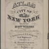 Atlas of the city of New York, Volume Five, embracing the 23rd Ward, second edition,  : from official records, private plans & actual surveys [title page]