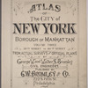 Atlas of the city of New York, Borough of Manhattan, Volume Three (59th Street to 110th Street) ; from actual surveys and official plans