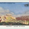 "The ""Scipio"" over Athens."