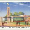 The City of Glasgow Pavilion.