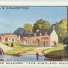 """""""An Clachan,"""" the highland village."""