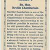 Rt. Hon. Neville Chamberlain.