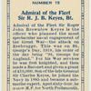 Admiral of the Fleet Sir R.J.B. Keyes, BT.