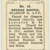 George Brown, Glasgow R[angers] A.F.C.
