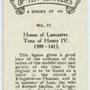 House of Lancaster. Time of Henry IV. 1399-1413.