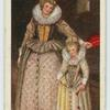 Lady and child, about 1600.