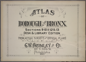 Atlas of Borough of the Bronx, Sections 9 10 11 12 & 13 [Title page.]
