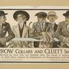 Arrow collars and Cluett shirts.