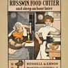 Why get up so early [...] Buy a Russwin food cutter [...]