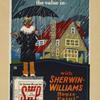 The weather man says: 'Rain! Keep the water out [...] - with Sherwin-Williams house paint.'