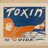 """Toxin"" by ""Ouida."""