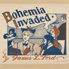 Bohemia invaded.