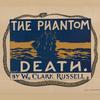 The phantom death.
